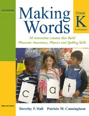 Making Words Kindergarten By Hall, Dorothy P./ Cunningham, Patricia M.